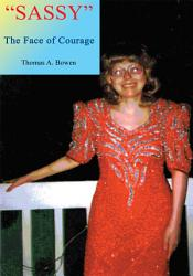 Sassy The Face Of Courage Book PDF