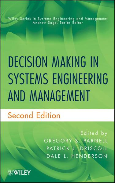 Decision Making in Systems Engineering and Management PDF