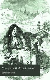 Voyages de Gulliver: Á Lilliput, Á Brobdingnag, Et Au Pays Des Houyhnhnms