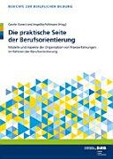 Die praktische Seite der Berufsorientierung PDF