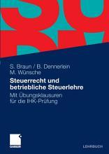 Steuerrecht und betriebliche Steuerlehre PDF