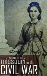 Women of Missouri in the Civil War