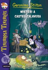 2. Misteri a Castellcalavera: tenebrosa tenebrax 2