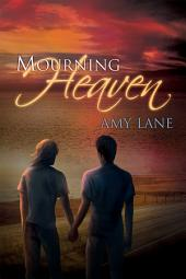 Mourning Heaven