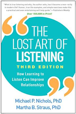 The Lost Art of Listening  Third Edition