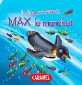 Max le manchot: Une histoire du soir pour tout petits et lecteurs en herbe