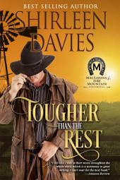 Tougher than the Rest: Book One, MacLarens of Fire Mountain (Historical Western Romance)