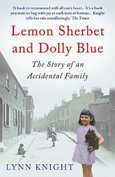 Lemon Sherbet and Dolly Blue PDF