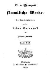 Sämmtliche Werke: Aus dem Lateinischen mit dem Leben Spinozaś, Band 2