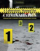 A Laboratory Manual for Criminalistics PDF