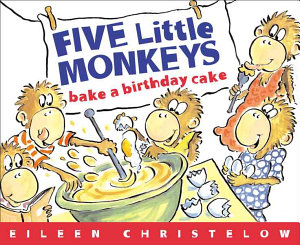 Five Little Monkeys Bake A Birthday Cake Book PDF