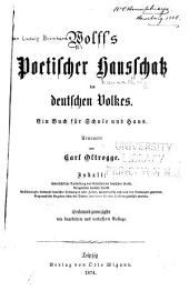 Wolff's Poetischer Hausschatz des deutschen Volkes: Ein Buch für Schule und Haus