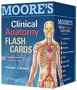 Moore s Clinical Anatomy Flash Cards Book