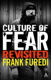 Culture of Fear Revisited: Edition 2