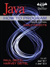 Java How To Program (Early Objects): Edition 10