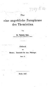 Über eine angebliche Paraphrase des Themistius. Abdruck aus Hermes. Zeitschrift, etc