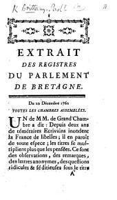 """Extrait des registres du Parlement de Bretagne. Du 20 décembre 1762. [An examination of """"Appel à la raison"""" by A. C. Balbany and """"Nouvel appel à la raison"""" by J. Novi de Caveirac. With the decree of 24 Dec. condemning them to be burnt.]"""