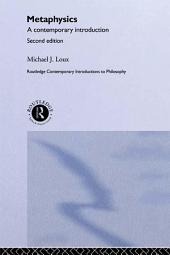 Metaphysics: A Contemporary Introduction, Edition 2