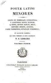Poetae Latini minores ex recensione Wernsdorfiana: quae notis veteribus ac novis illustravit, Volume 134