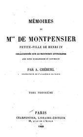 Mémoires de Mlle de Montpensier: petite-fille de Henri IV, Volume3