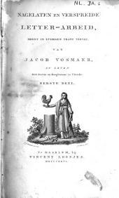 Nagelaten en verspreide letter-arbeid, meest in luimigen trant vervat: Volumes 1-2