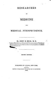 Researches in Medicine and Medical Jurisprudence ... Second edition