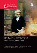 Routledge Handbook of Marxian Economics