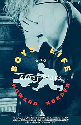 Boys  Life and Other Plays
