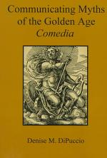 Communicating Myths of the Golden Age Comedia