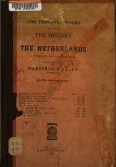 The Principal Works Relative to the History of the Netherlands