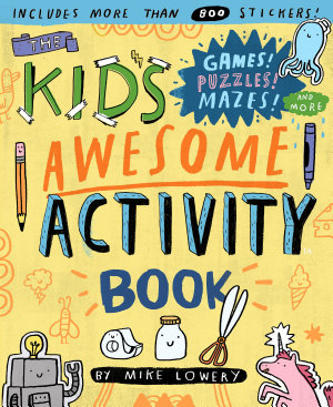 The Kid s Awesome Activity Book