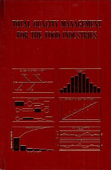 Total Quality Management for the Food Industries PDF