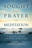 Sought through Prayer and Meditation PDF