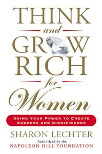 Think and Grow Rich for Women Book