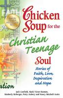 Chicken Soup for the Christian Teenage Soul PDF