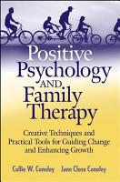 Positive Psychology and Family Therapy PDF