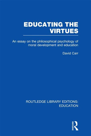 Educating the Virtues  RLE Edu K