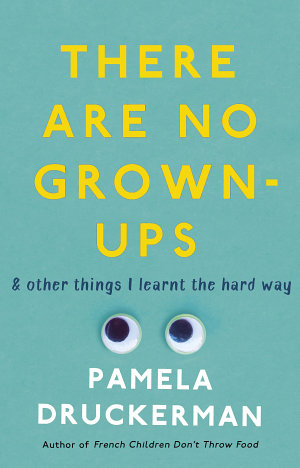 There Are No Grown Ups