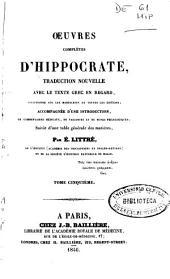 Oeuvres complétes d'Hippocrate: Volume5
