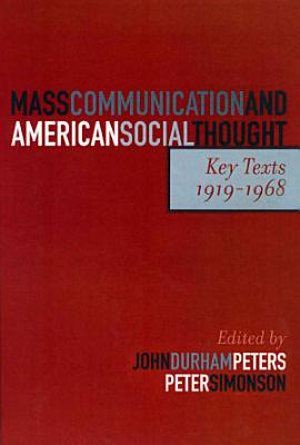 Mass Communication and American Social Thought PDF