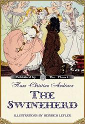 The Swineherd (Illustrated)