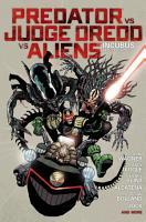 Predator Versus Judge Dredd Versus Aliens PDF