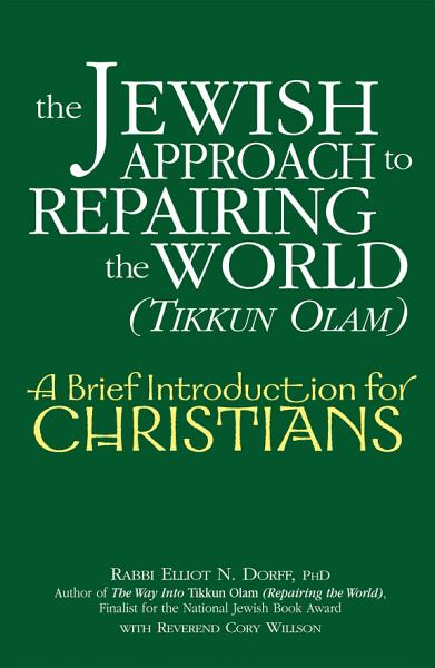 Download The Jewish Approach to Repairing the World  tikkun Olam  Book