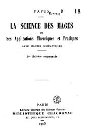 La science des mages et ses applications théoriques et pratiques avec figures schématiques