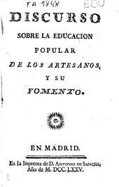 Discurso sobre la educación popular de los artesanos y su fomento