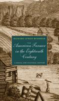 The American Farmer in the Eighteenth Century PDF