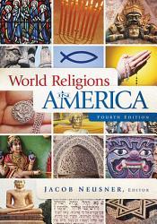 World Religions In America Fourth Edition Book PDF