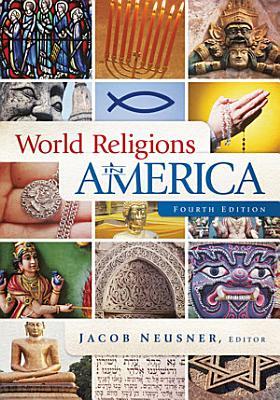 World Religions in America  Fourth Edition PDF