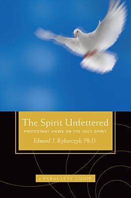The Spirit Unfettered