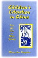 Children s Literature in China  From Lu Xun to Mao Zedong PDF
